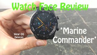 Watch Face Review : Marine Commander or Wear OS Devices