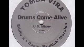 Tomba Vira - Drums Come Alive (Eddie X Dark Afterhour Mix)