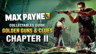 Max Payne 3 - Collectables Guide - Chapter 2 [Golden Guns & Clues]