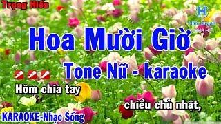 karaoke Hoa Mười Giờ Tone Nữ Nhạc Sống | Trọng Hiếu