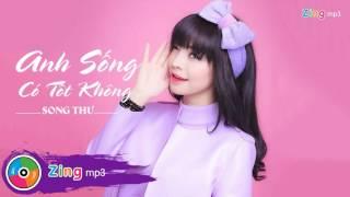 anh song co tot khong - song thu audio