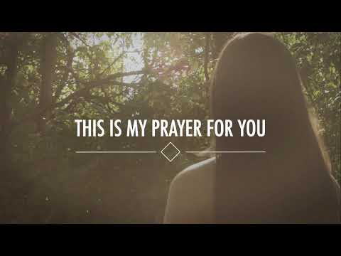 My Prayer For You (Official Lyric Video) - Alisa Turner