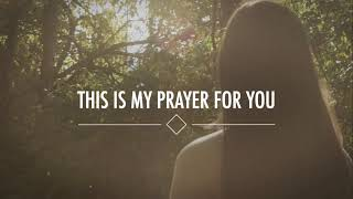 Alisa Turner - My Prayer For You (Lyrics)