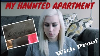 I Lived In A Haunted Apartment (With Proof) | Paranormal Storytime