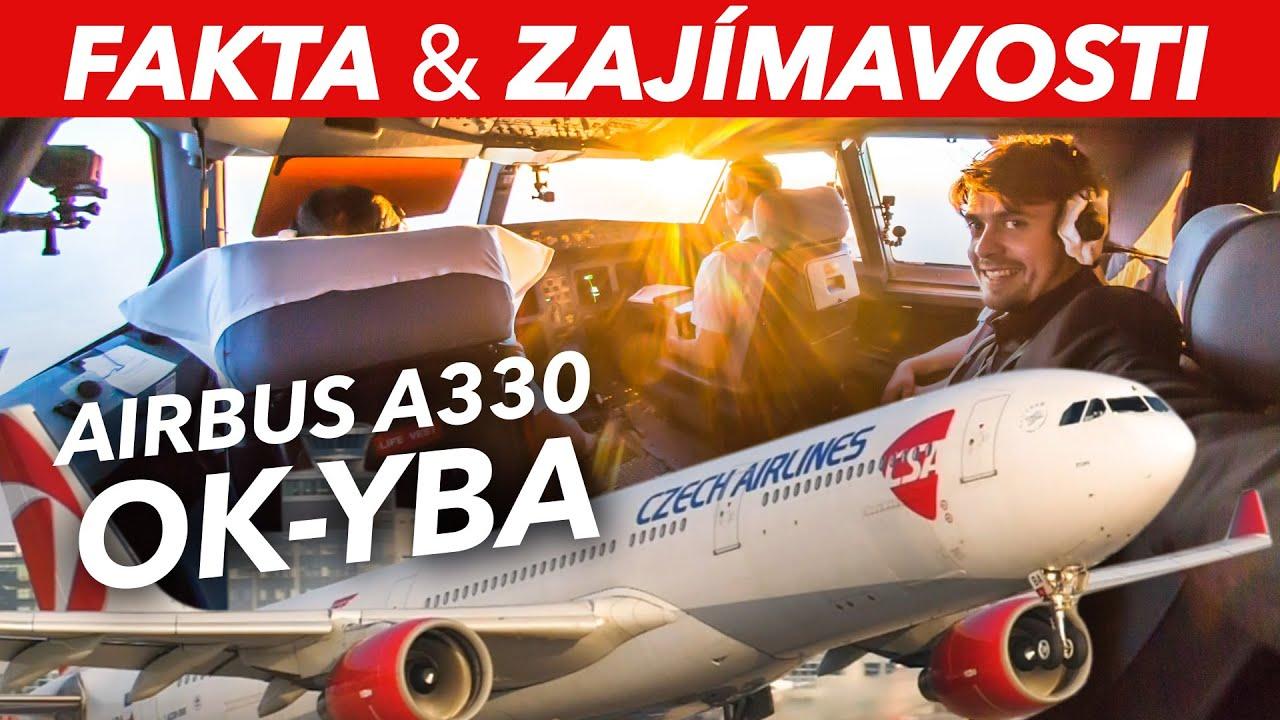 30 Faktů & Zajímavostí - Airbus A330-300 (OK-YBA), ČSA
