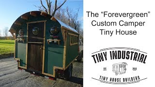 "Tiny House ""Forevergreen"" overview from Tiny Industrial"
