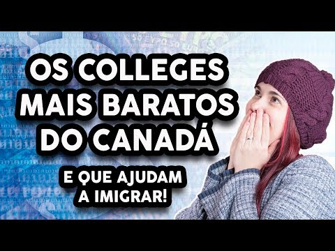 OS COLLEGES MAIS BARATOS DO CANADÁ QUE AJUDAM A IMIGRAR