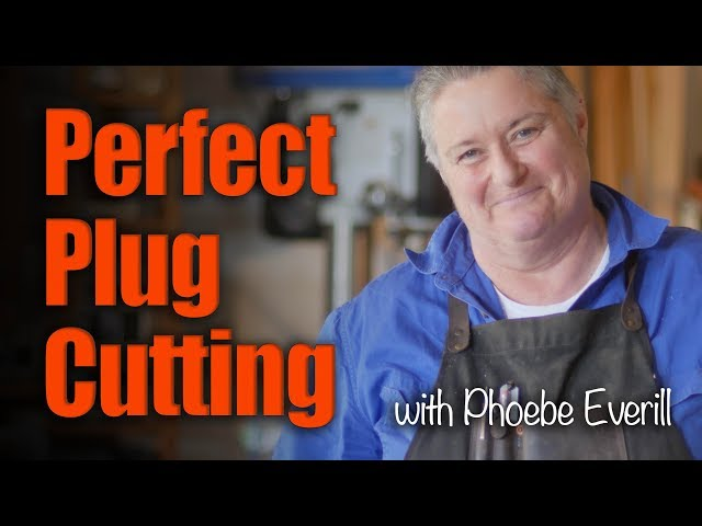 Perfect Plug Cutting - with Phoebe Everill