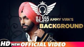 Background    Ammy Virk    Remix    DJ SSS