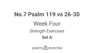 No.7 Psalm 119 vs 26-30 Week 4 Set A