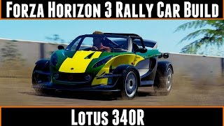 Forza Horizon 3 Rally Car Build Lotus 340R(The lotus 340R is a rather odd looking vehicle and a slightly forgoten one from the latest DLC, but will it be any good as a rally car ? Don't forget to like and ..., 2016-10-10T11:17:38.000Z)