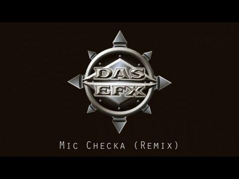 Das EFX  Mic Checka Remix