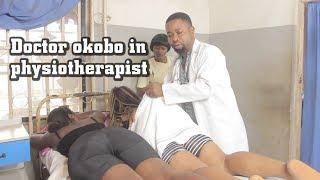 DOCTOR OKOBO IN PHYSIOTHERAPIST