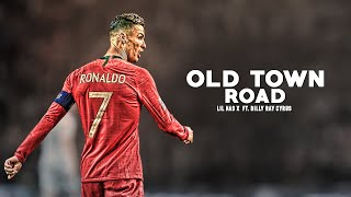 Cristiano Ronaldo 2019 ❯ Lil Nas X - Old Town Road ft. Billy Ray Cyrus | HD