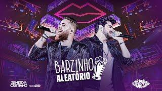 Zé Neto e Cristiano - BARZINHO ALEATÓRIO - DVD Por Mais Beijos Ao Vivo