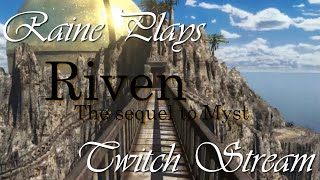 The final stream of  Riven the sequel to Myst