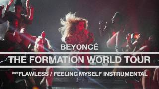 Beyoncé - ***Flawless (Remix) / Feeling Myself (Live at The Formation World Tour Instrumental)