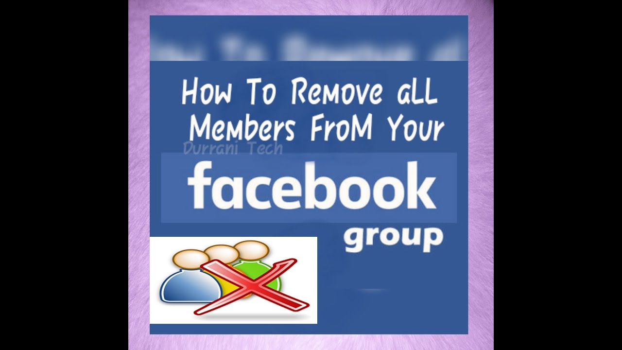 How To Delete All Members From Large Facebook Group Quickly By Faiza Waseem