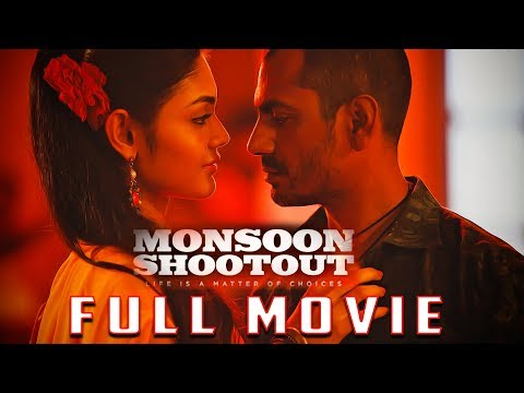 MONSOON SHOOTOUT Full Movie | Nawazuddin Siddiqui | New Bollywood Movies 2018Kaynak: YouTube · Süre: 1 saat30 dakika1 saniye
