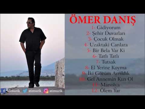 Ömer Danış - Gidiyorum Full Albüm [Official Audio]