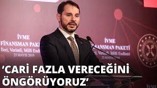 Bakan Berat Albayrak: Haziran ayından itibaren Türkiye'nin cari fazla vereceğini öngörüyoruz