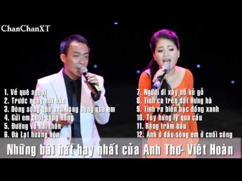 Những ca khúc hay nhất của Anh Thơ -Việt Hoàn
