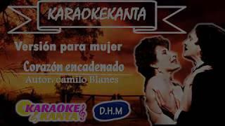 karaoke corazon encadenado version para mujer