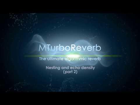 Reverb design using MTurboReverb #2 - Nesting, echo density and analysis