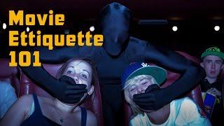 Movie Etiquette 101