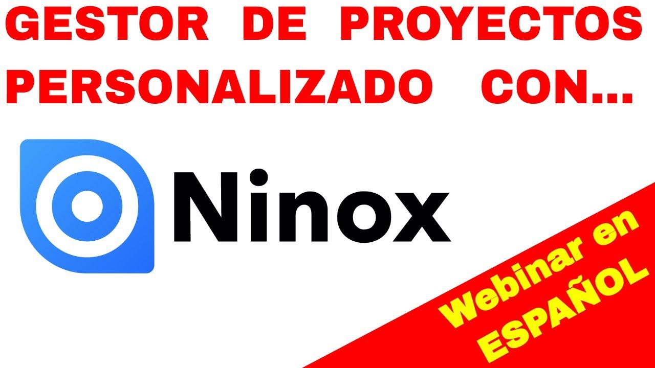Gestor de Proyectos con Ninox Database | Webinar en Español