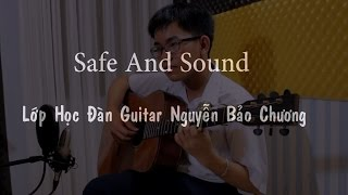 Safe And Sound (Taylor Swift) - Lớp Học Đàn Guitar Fingerstyle - Nguyễn Bảo Chương
