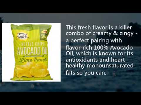 Good Health Natural Foods, Kettle Chips, Avocado Oil, Lime Ranch