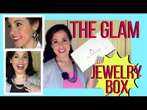 The Glam Jewelry Box - Unboxing & Try On