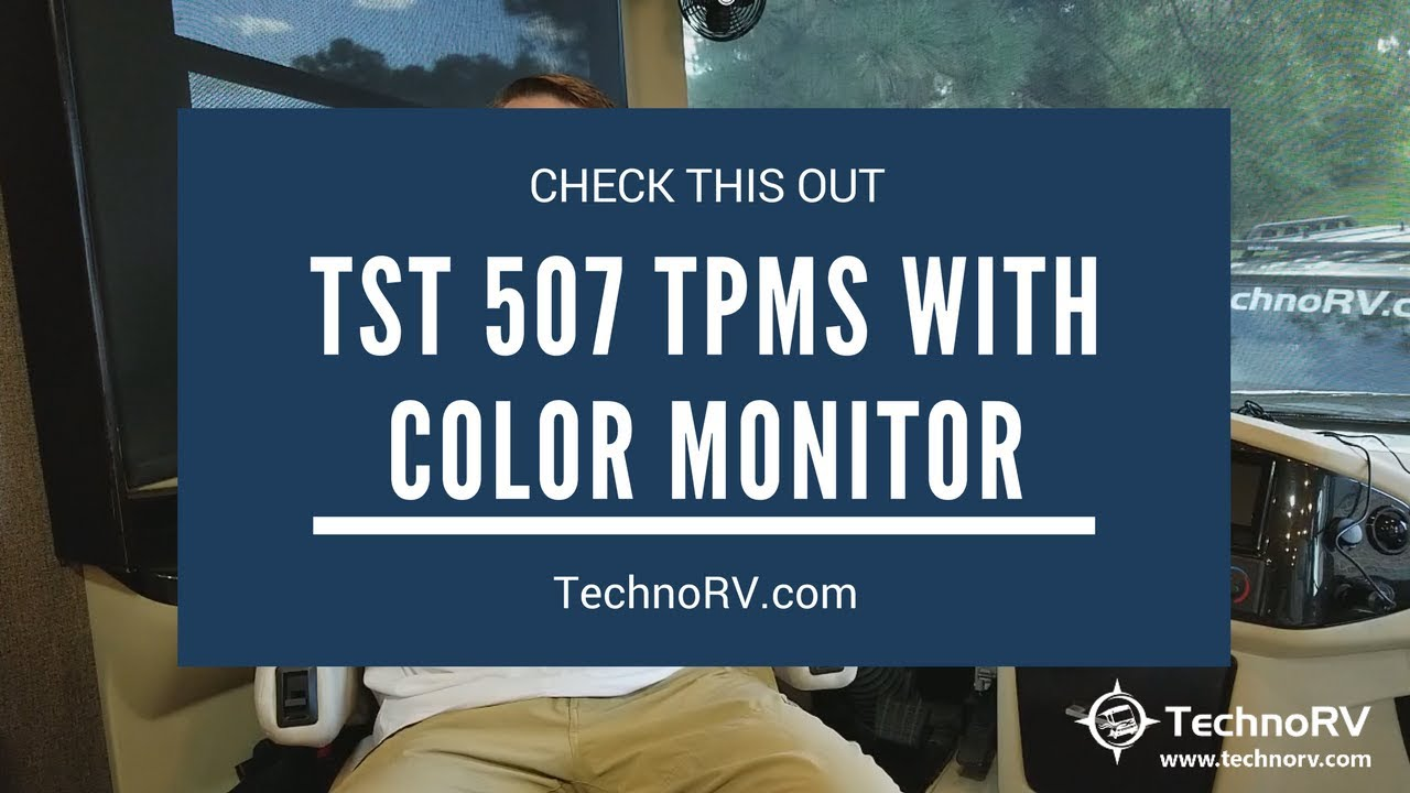 Check Tpms System >> NEW TST 507 Tire Pressure Monitoring System with COLOR Monitor from TechnoRV - YouTube