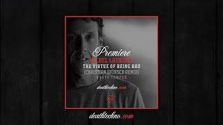 DT:Premiere | Michel Lauriola - The Virtue Of Being Bad (Christian Wünsch Remix) [Nasty Temper]