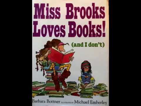 Miss Brooks Loves Books (And I Don't!)