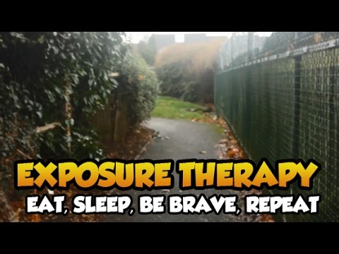Eat, Sleep, Be Brave, Repeat - Exposure Therapy for Anxiety, Agoraphobia & Panic Attacks