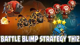 😱OMG!😱 Battle Blimp Strategy TH12 | LavaLoon War 3 Star Attack TH12 Guide Clash Of Clans
