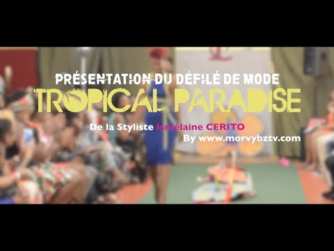 """Défilé de Mode """"Tropical Paradise"""" by Ismélaine CERITO"""