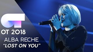 """LOST ON YOU"" - ALBA RECHE 