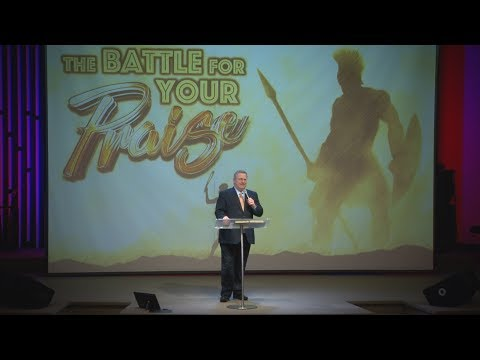 The Battle for Your Praise – Pastor Raymond Woodward
