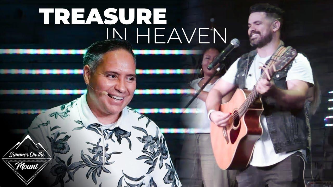 Summer On The Mount- Treasure In Heaven