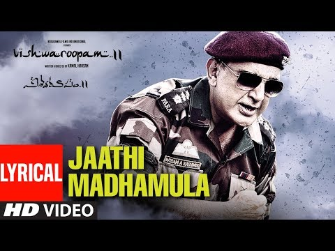 Jaathi Madhamula Full Song With Lyrics |Vishwaroopam 2 Telugu | Kamal Haasan | Ghibran