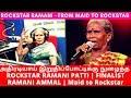 அதிரடியாய் இறுதிப்போட்டிக்கு நுழைந்த RockStar Ramani Patti    Ramani Ammal - From Maid to Rockstar