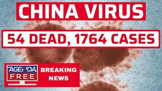 China Virus: 54 Dead, 1,764 Cases - LIVE BREAKING NEWS COVERAGE