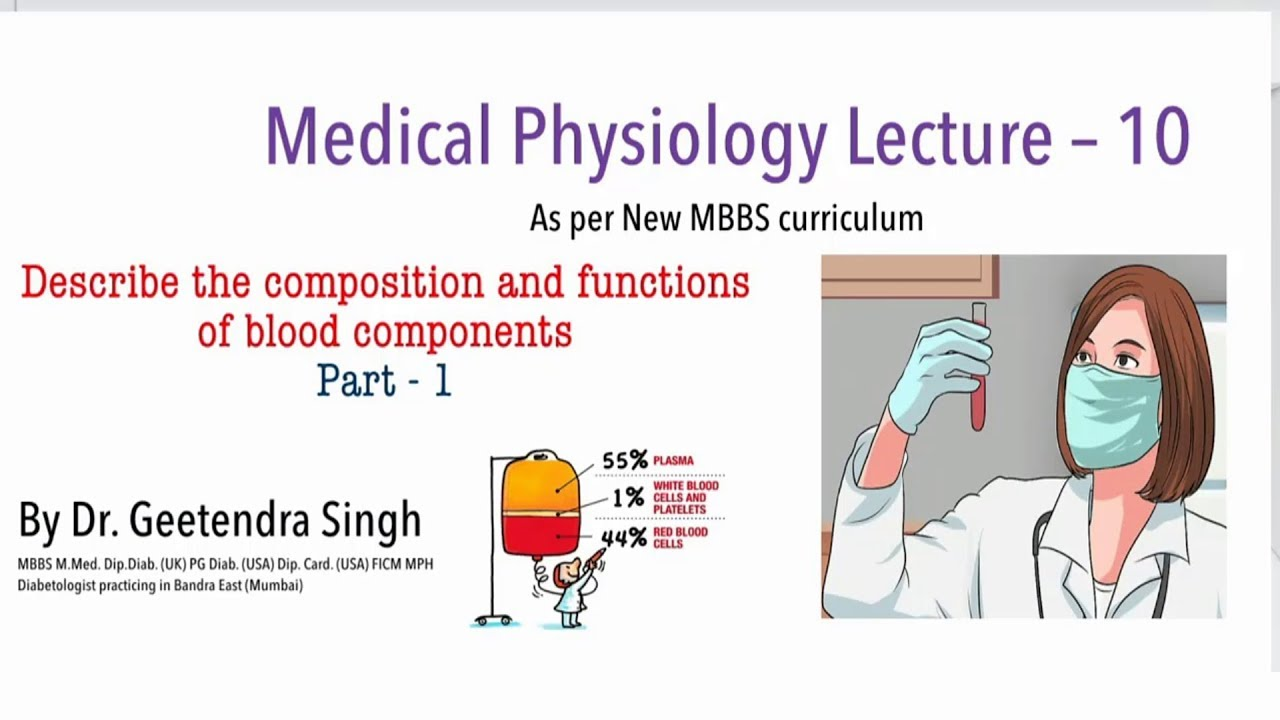 MBBS Medical Physiology Lecture - 10 : Body Fluids ( Part- 1)