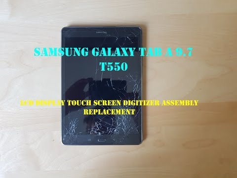 Samsung Galaxy Tab A 9.7 T550 - LCD Display Touch Screen Digitizer Assembly