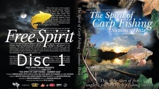 CARP FISHING - FREE SPIRIT SUMMER HAZE DVD FULL (DISC 1)