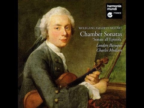 Wolfgang Amadeus Mozart, Church Sonatas 'Sonate all'Epistola', London Baroque, complete