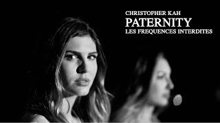 Christopher Kah - Paternity - LES FREQUENCES INTERDITES